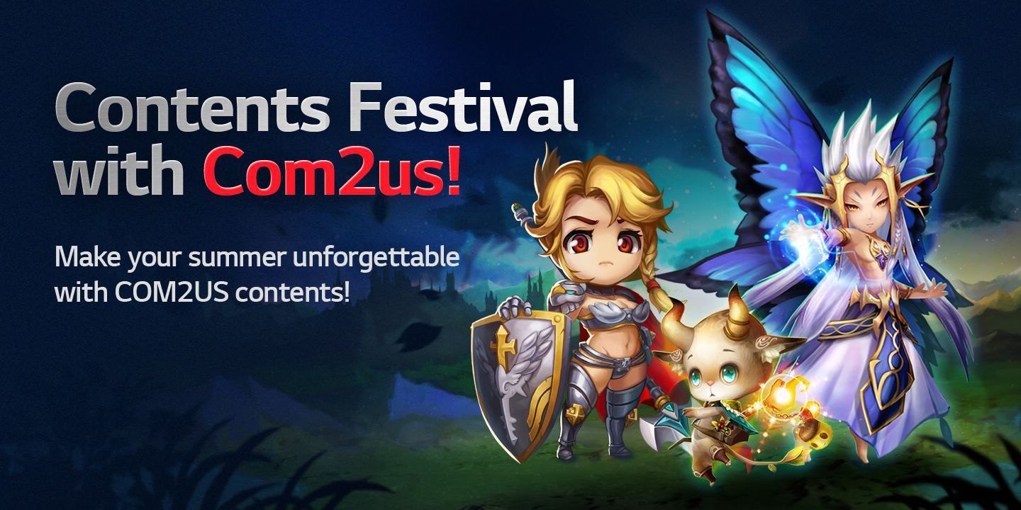 [Contents Festival with Com2uss!] Make your summer unforgettable with Com2us contents!